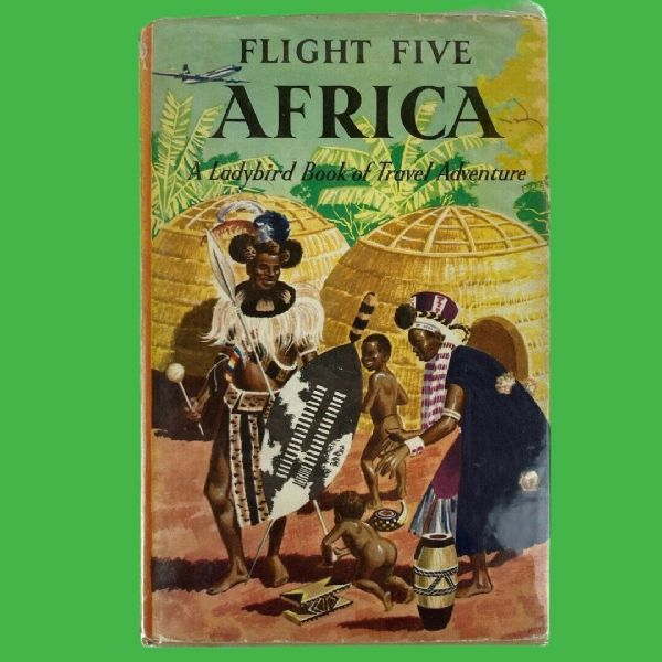 Ladybird Book AFRICA - Flight Five Travel Adventure - 1st First Edition DJ 587